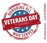 veterans day  honoring all who... | Shutterstock . vector #1215250084