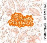 autumn illustration of leaves... | Shutterstock .eps vector #1215254461