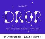 drop font. vector alphabet...   Shutterstock .eps vector #1215445954