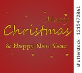 golden text on red background.... | Shutterstock . vector #1215472861