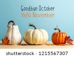 goodbye october hello november... | Shutterstock . vector #1215567307