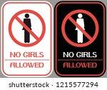 no girls allowed. a sign... | Shutterstock .eps vector #1215577294