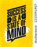 success is a state of mind.... | Shutterstock .eps vector #1215591907