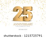 anniversary 25. gold 3d numbers.... | Shutterstock .eps vector #1215725791
