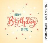 happy birthday hand drawn... | Shutterstock .eps vector #1215798787