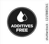 additives free. black and white ... | Shutterstock .eps vector #1215880261