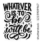 lettering quote whatever is to... | Shutterstock .eps vector #1215909967