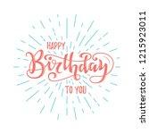 happy birthday hand drawn... | Shutterstock .eps vector #1215923011