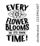 lettering quote about flowers ...   Shutterstock .eps vector #1215941407