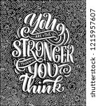 inspirational quote. hand drawn ... | Shutterstock .eps vector #1215957607