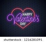 valentines day neon sign. happy ... | Shutterstock .eps vector #1216281091
