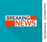breaking news logo. flat... | Shutterstock . vector #1216401994