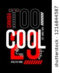 canada too cool t shirt design | Shutterstock .eps vector #1216844587