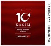 10 kasim november 10 death day... | Shutterstock .eps vector #1216908694
