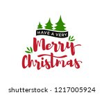 have a very merry christmas... | Shutterstock .eps vector #1217005924