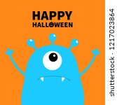 happy halloween. monster scary... | Shutterstock . vector #1217023864
