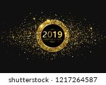 black happy new year 2019 shiny ... | Shutterstock .eps vector #1217264587