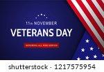 veterans day. honoring all who... | Shutterstock .eps vector #1217575954