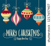 christmas card with  balls .... | Shutterstock .eps vector #1217657407