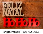 merry christmas and ho ho ho... | Shutterstock . vector #1217658061