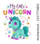 my little unicorn. decorative... | Shutterstock .eps vector #1217773801