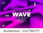 3d distorted wave lines.... | Shutterstock .eps vector #1217782777