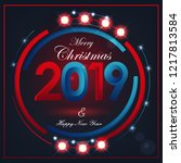 christmas and new year greeting ... | Shutterstock .eps vector #1217813584