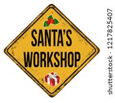 santa's workshop vintage rusty... | Shutterstock .eps vector #1217825407