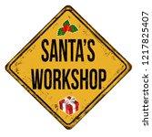 santa's workshop vintage rusty... | Shutterstock .eps vector #1217825407