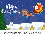 santa claus with reindeer carry ... | Shutterstock .eps vector #1217957464