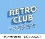 vector logo retro club. vintage ... | Shutterstock .eps vector #1218005284