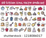 vector doodle kitchen icons set.... | Shutterstock .eps vector #1218086017