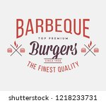 burgers barbeque fine quality...   Shutterstock .eps vector #1218233731