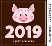 pig's snout  new year 2019... | Shutterstock .eps vector #1218346921