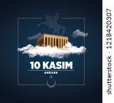 10 kasim  november 10   ataturk ... | Shutterstock .eps vector #1218420307