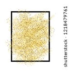 gold glitter sand in black... | Shutterstock .eps vector #1218479761