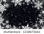 snow flakes over black... | Shutterstock . vector #1218672661