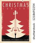 christmas concert retro poster... | Shutterstock .eps vector #1218692254