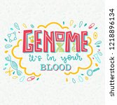 genome it is in your blood....   Shutterstock .eps vector #1218896134