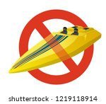 prohibition of race sports boat.... | Shutterstock .eps vector #1219118914