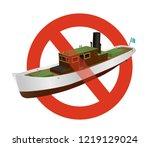 prohibition of river steamer... | Shutterstock .eps vector #1219129024