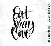 "hand sketched lettering ""eat ...   Shutterstock .eps vector #1219169614"