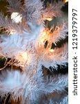 white christmas tree closeup on ...   Shutterstock . vector #1219379797