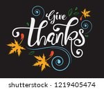 hand lettering typography  give ... | Shutterstock .eps vector #1219405474