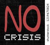 no crisis draw | Shutterstock . vector #1219670824