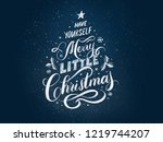 have yourself a merry little... | Shutterstock . vector #1219744207