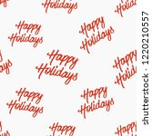 happy holiday christmas pattern.... | Shutterstock .eps vector #1220210557