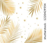 vector tropical golden palm... | Shutterstock .eps vector #1220429554