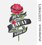 run away with me slogan with...   Shutterstock .eps vector #1220745871