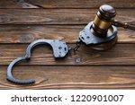 hammer judges  iron handcuffs... | Shutterstock . vector #1220901007